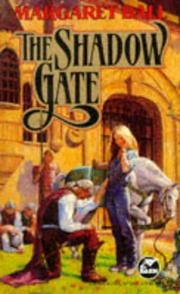 Cover of: The Shadow Gate | Margaret Ball