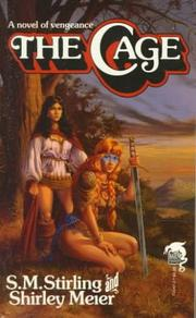 Cover of: The Cage (Baen Fantasy) | S. M. Stirling