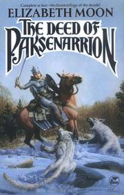 Cover of: The Deed of Paksenarrion: A Novel