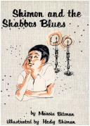 Cover of: Shimon and the Shabbos blues | Marcia Bitman