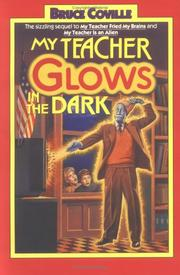 Cover of: My Teacher Glows in the Dark (My Teacher is an Alien, Bk. 3)