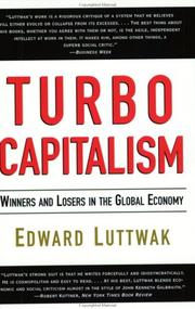 Cover of: Turbo-Capitalism | Edward N. Luttwak, Weidenfeld & Nicolson