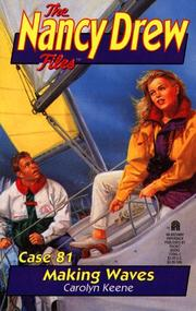 Cover of: MAKING WAVES (NANCY DREW FILES 81)