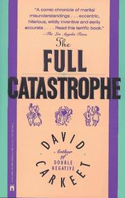 Cover of: The full catastrophe: A Novel