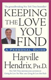 Cover of: Keeping The Love You Find | Harville, PhD Hendrix