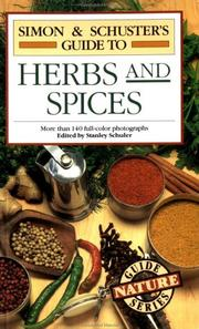 Cover of: SIMON & SCHUSTER'S GUIDE TO HERBS AND SPICES | Stanley Schuler