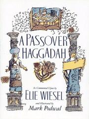 Cover of: Passover Haggadah: As Commented Upon by Elie Wiesel and Illustrated by Mark Podwal