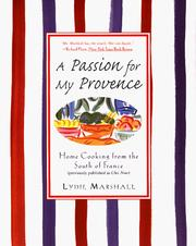 Cover of: A passion for my Provence | Lydie Marshall