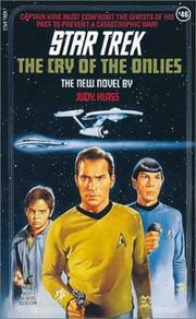 The Cry of the Onlies (Star Trek, Book 46) by Judy Klass