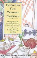 Cover of: Caring for your cherished possessions | Mary Kerney Levenstein