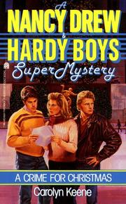 Cover of: Crime for Christmas (Nancy Drew Hardy Boy Supermystery )