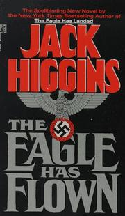 Cover of: The Eagle Has Flown | Jack Higgins