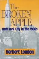 Cover of: broken apple | Herbert Ira London