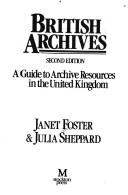 Cover of: British archives | Janet Foster