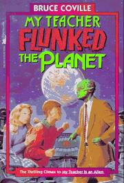 Cover of: My teacher flunked the planet