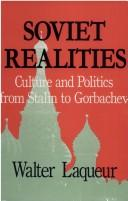 Cover of: Soviet realities: culture and politics from Stalin to Gorbachev