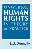 Cover of: Universal human rights in theory and practice