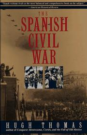 The Spanish Civil War by Thomas, Hugh