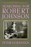 Cover of: Searching for Robert Johnson | Peter Guralnick