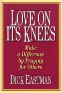 Cover of: Love on its knees