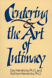 Cover of: Centering and the art of intimacy