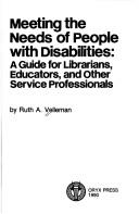 Cover of: Meeting the needs of people with disabilities | Ruth A. Velleman