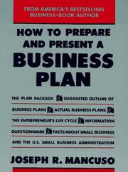 Cover of: How To Prepare And Present A Business Plan | Joseph R. Mancuso