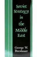 Cover of: Soviet strategy in the Middle East | George W. Breslauer