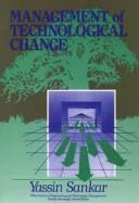 Cover of: Management of technological change