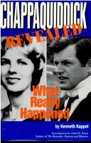 Chappaquiddick revealed by Kenneth R. Kappel