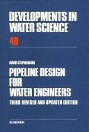 Cover of: Pipeline design for water engineers | Stephenson, David