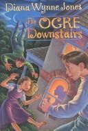 Cover of: The Ogre Downstairs