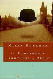 Cover of: The Unbearable Lightness of Being | Milan Kundera