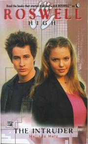 Cover of: The Intruder (Roswell High No. 5)