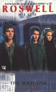 Cover of: The Wild One (Roswell High No. 2)