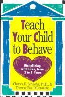 Cover of: Teach your child to behave