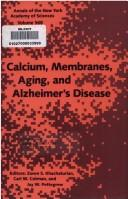 Calcium, membranes, aging, and Alzheimers disease