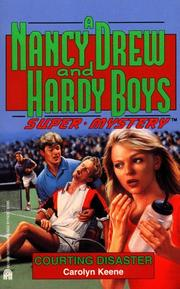 Cover of: COURTING DISASTER (NANCY DREW HARDY BOY SUPERMYSTERY 15)