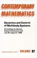 Cover of: Dynamics and control of multibody systems | AMS-IMS-SIAM Joint Summer Research Conference in the Mathematical Sciences on Control Theory and Multibody Systems (1988 Bowdoin College)