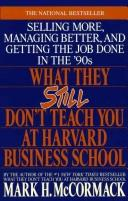 Cover of: What they still don't teach you at Harvard Business School