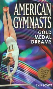 Cover of: American gymnasts | Chip Lovitt