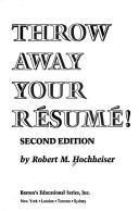 Throw away your résumé!