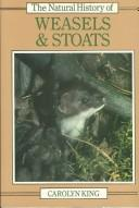 The natural history of weasels & stoats by C. M. King