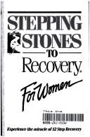 Stepping stones to recovery for women by