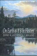 Cover of: On earth as it is in heaven