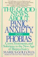 Cover of: The good news about panic, anxiety & phobias