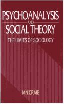 Cover of: Psychoanalysis and social theory