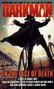 Cover of: IN THE FACE OF DEATH (DARKMAN 4): IN THE FACE OF DEATH (Darkman, No 4)