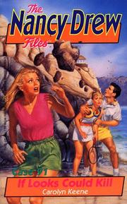 Cover of: IF LOOKS COULD KILL (NANCY DREW FILES 91)