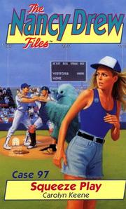 Cover of: Squeeze Play (Nancy Drew Files 97)